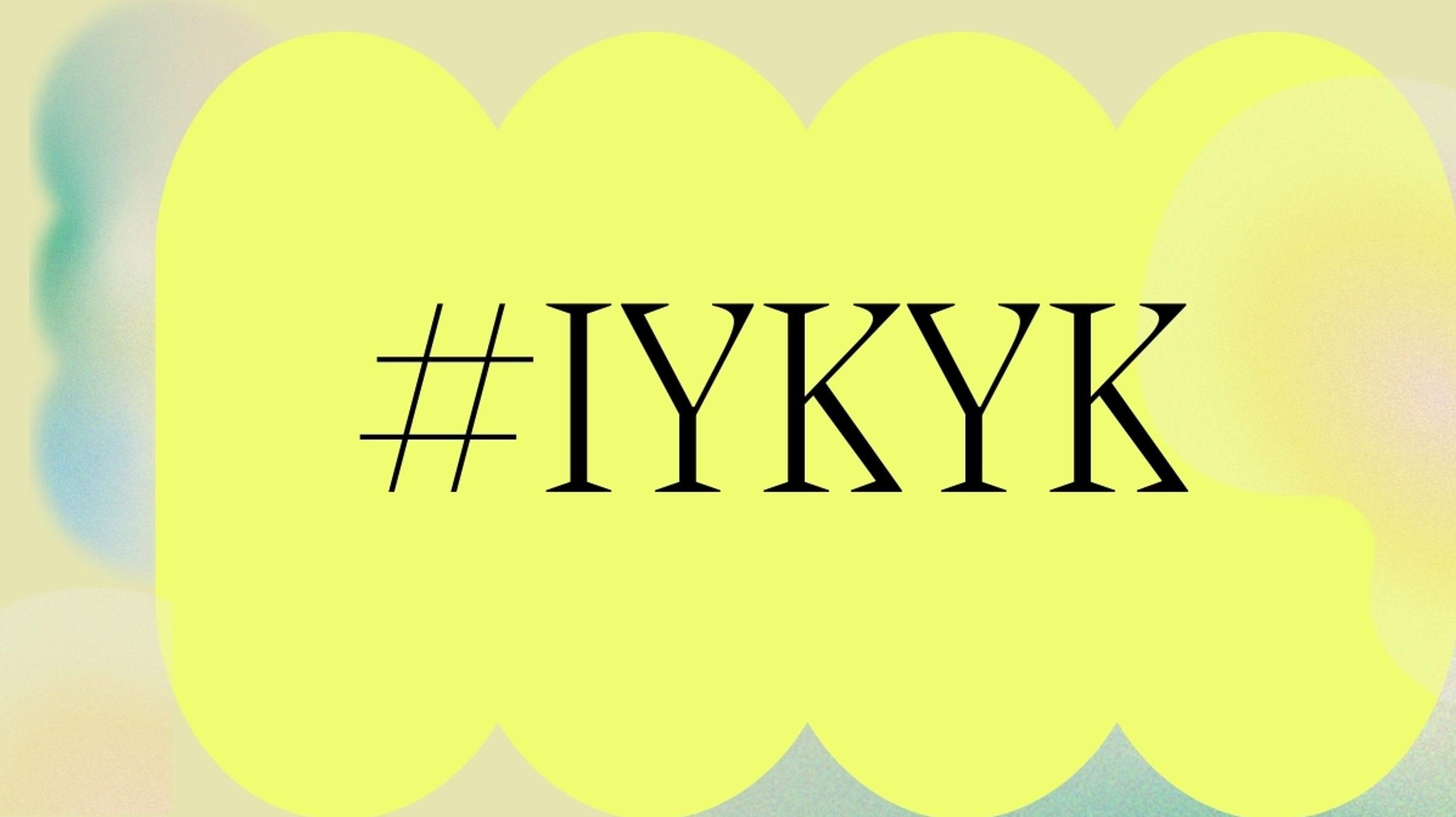 """¿Qué significa """"IYKYK"""" y cómo se usa?"""