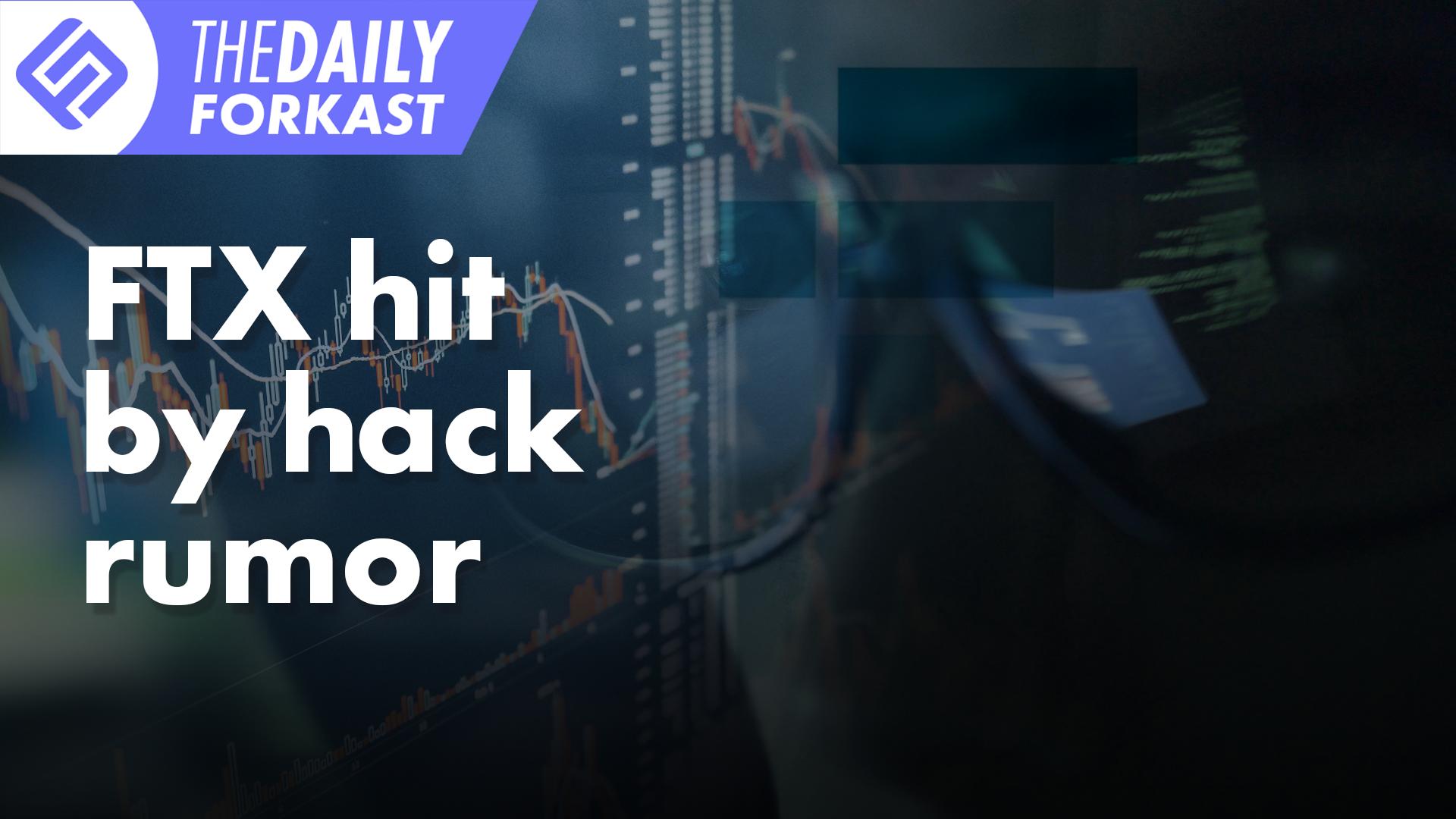 FTX golpeado por rumores de pirateo;  Corea actualiza Crypto Death Note